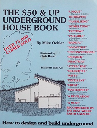 The $50 and up underground house book: [how to design and build underground]