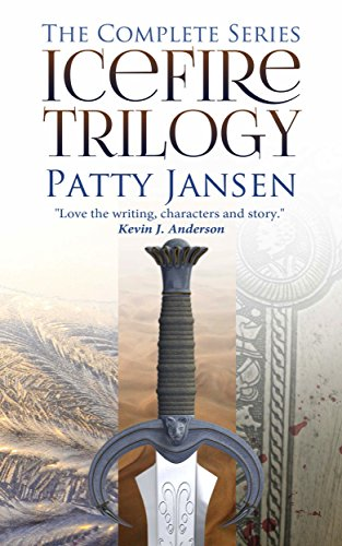 Icefire Trilogy: The complete series by Patty Jansen