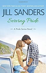 Serving Pride (Pride Series) by Jill Sanders (2016-03-03)