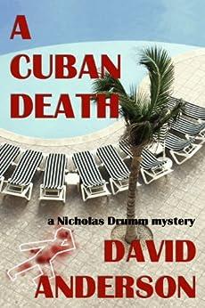 A Cuban Death (English Edition) par [Anderson, David]