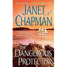 The Dangerous Protector (Pocket Star Books Romance)