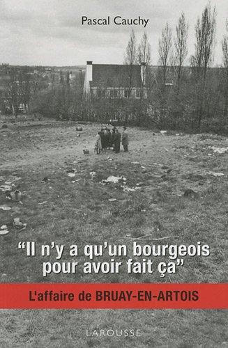 Il n'y a qu'un bourgeois pour av...