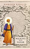 #9: Walking with Nanak