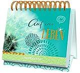 Tischkalender - Auf ins Leben: 52 Sinnsprüche