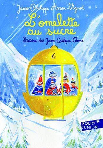 L'omelette au sucre (Folio Junior) por Jean-Philippe Arrou-Vignod