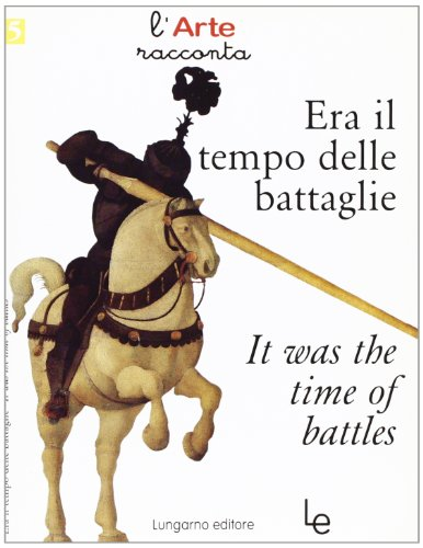Era il tempo delle battaglie-It was the time of battles