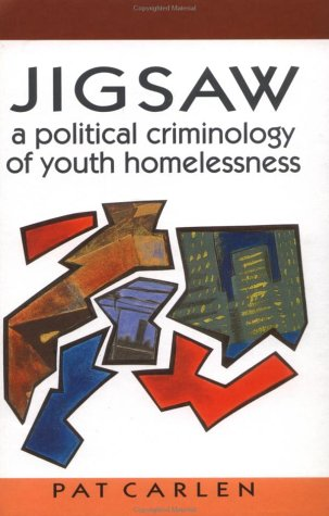 Jigsaw: Political Criminology of Youth Homelessness
