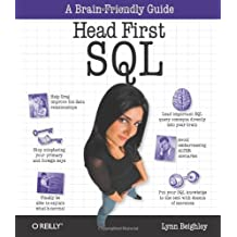 Head First SQL: Your Brain on SQL -- A Learner's Guide by Lynn Beighley (2007-09-01)