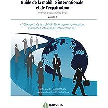 Le guide de la mobilité internationale et de l'expatriation