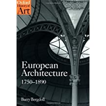European Architecture 1750-1890 (Oxford History of Art) (English Edition)