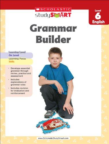 Scholastic Study Smart Grammar Builder Grade 6 por Inc. Scholastic