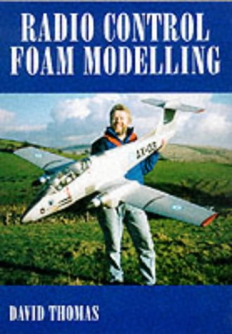 Radio Control Foam Modelling por David Thomas