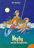 Nestis und die Hafenpiraten: Ein Meermädchen-Roman