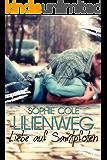 Lilienweg: Liebe auf Samtpfoten