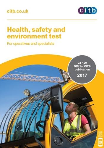 Health, Safety and Environment Test for Operatives and Specialists: GT 100/17 2017