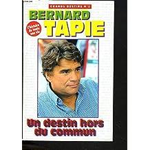 DESTIN BERNARD TAPIE JOUR UN TÉLÉCHARGER UN