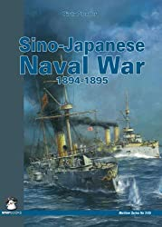 Sino-Japan Naval War 1894-1895 (Maritime (MMP Books))