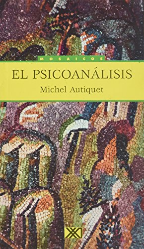 El Psicoanalisis par Michel Autiquet