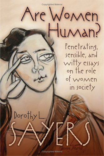 Are Women Human?: Astute and Witty Essays on the Role of Women in Society por Dorothy L. Sayers