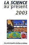 La science au présent 2003