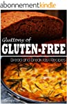 Gluttony of Gluten-Free - Bread and B...
