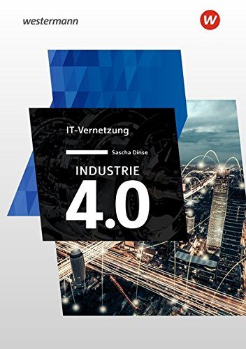 Industrie 4.0: IT Vernetzung