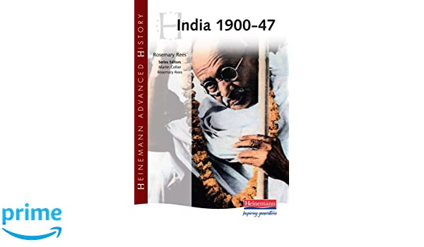 Heinemann Advanced History: India 1900-47: Amazon.de: Rosemary Rees ...