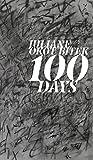 Front cover for the book 100 Days (Robert Kroetsch Series) by Juliane Okot Bitek