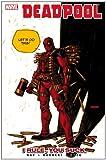 Deadpool Vol.6: I Rule, You Suck