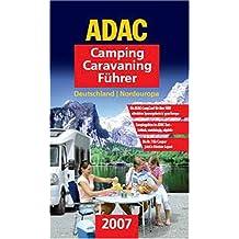 ADAC Camping-Caravaning-Führer 2007: Nordeuropa, Deutschland