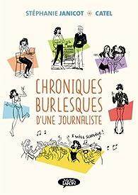 Chroniques burlesques d'une journaliste par Stéphanie Janicot