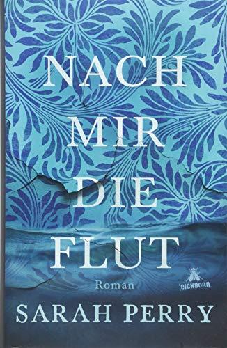 Buchseite und Rezensionen zu 'Nach mir die Flut' von Sarah Perry