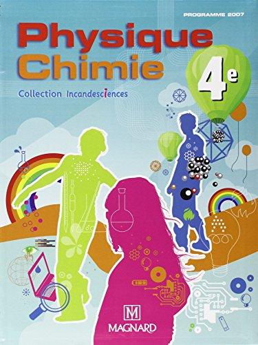 Physique Chimie 4e : Manuel élève