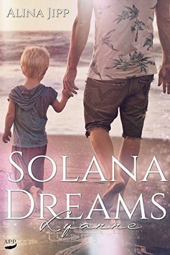 Solana Dreams: Lyanne von [Jipp, Alina]