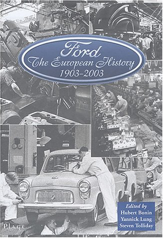 Ford, 1903-2003 : The European History par Hubert Bonin
