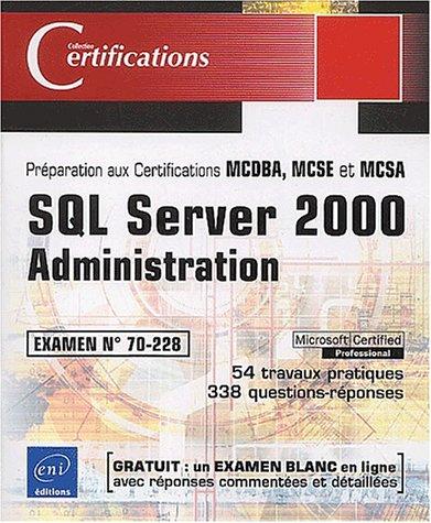 SQL server 2000 administration