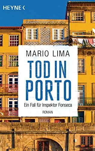 Tod in Porto: Roman - Ein Fall für Inspektor Fonseca