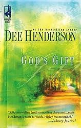 [God's Gift] [by: Dee Henderson]