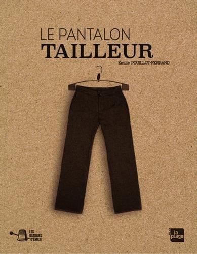 Les basiques d'Emilie : Le pantalon tailleur par Emilie Pouillot-ferrand
