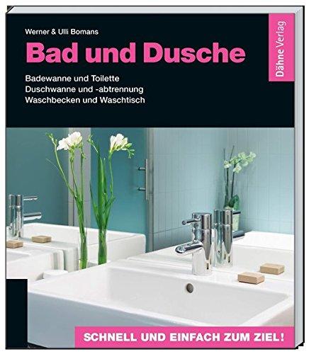 Preisvergleich Produktbild Bad und Dusche: Badewanne und Toilette - Duschwanne und -abtrennung - Waschbecken und Waschtisch