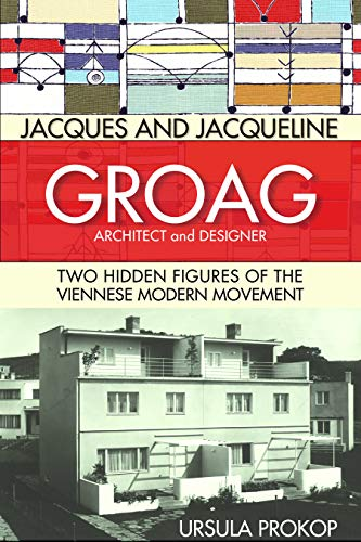 Kostüm Festival Designs - Jacques and Jacqueline Groag, Architect and Designer: Two Hidden Figures of the Viennese Modern Movement