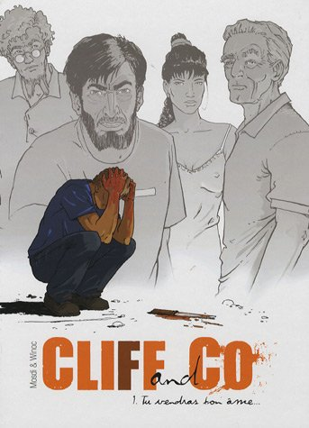 Cliff and Co, Tome 1 : Tu vendras ton âme.
