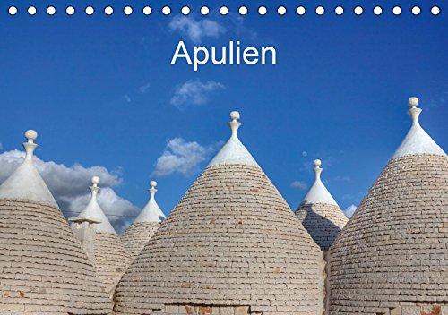 Apulien (Tischkalender 2019 DIN A5 quer): Apulien liegt in Süditalien an der Ferse des italienischen Stiefels. Bekannt geworden ist es durch seine ... (Monatskalender, 14 Seiten ) (CALVENDO Orte) - Ferse Stiefel