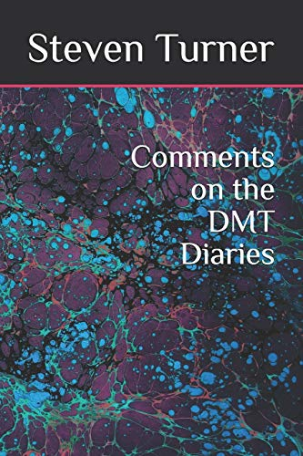 Comments on the DMT Diaries
