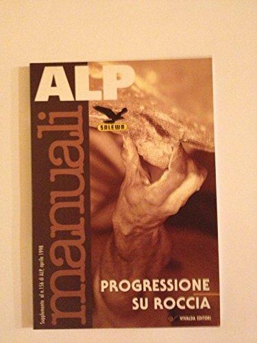 Progressione su roccia. manuale