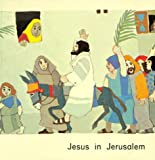 Jesus in Jerusalem