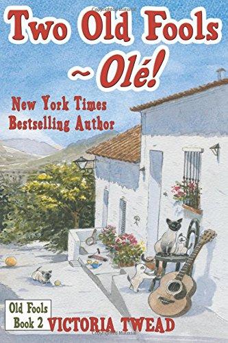 Two Old Fools ~Ole!: Volume 2