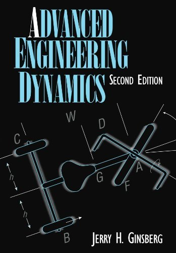 Advanced Engineering Dynamics by Jerry H. Ginsberg (1998-11-13)