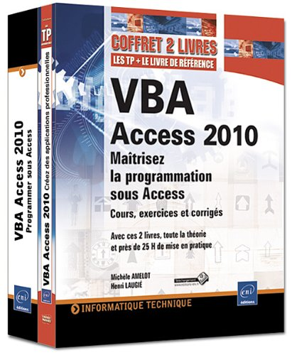 VBA Access 2010 - Coffret de 2 livres : Maîtrisez la programmation sous Access par Michèle AMELOT Henri LAUGIÉ