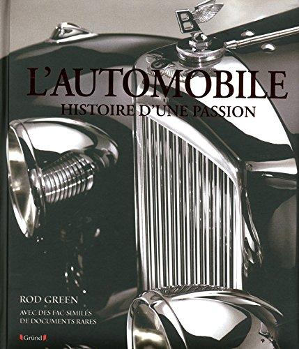 AUTOMOBILE - HISTOIRE D'UNE par ROD GREEN